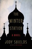 Cover image for The winter station : a novel