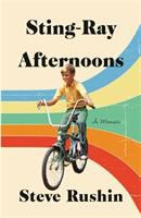 Cover image for Sting-ray afternoons : a memoir
