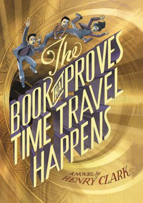 Cover image for The book that proves time travel happens