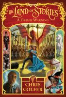 Cover image for The Land of Stories : a Grimm warning