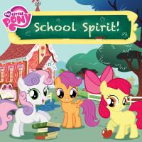 Cover image for My little pony. School spirit!