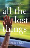 Cover image for All the lost things : a novel