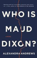 Cover image for Who is Maud Dixon? : a novel
