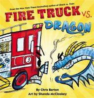Cover image for Fire truck vs. dragon