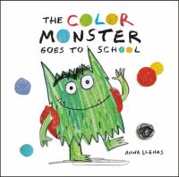 Cover image for The Color Monster goes to school