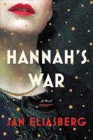 Cover image for Hannah's war : a novel