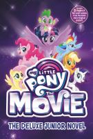 Cover image for My little pony, the movie : the junior novel