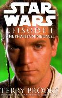 Cover image for Star wars episode I : the phantom menace