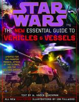 Cover image for Star wars : the new essential guide to vehicles and vessels