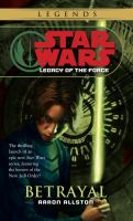 Cover image for Star wars : legacy of the force : betrayal