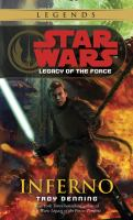 Cover image for Star Wars. Legacy of the force : inferno
