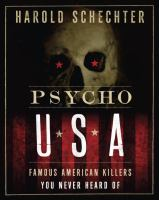 Cover image for Psycho USA : famous American killers you never heard of