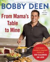 Cover image for From Mama's table to mine : everybody's favorite comfort foods at 350 calories or less