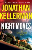 Cover image for Night moves : an Alex Delaware novel