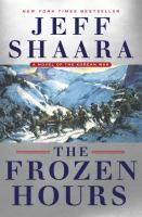 Cover image for The frozen hours : a novel of the Korean War