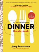 Cover image for Dinner : the playbook : a 30-day plan for mastering the art of the family meal