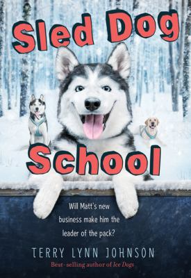 Cover image for Sled Dog School