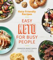 Cover image for Keto friendly recipes : easy keto for busy people