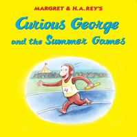 Cover image for Curious George and the Summer Games