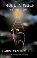 Cover image for I hold a wolf by the ears : stories