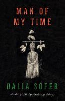 Cover image for Man of my time : a novel