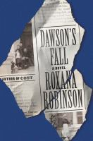 Cover image for Dawson's fall : a novel
