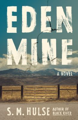 Cover image for Eden mine : a novel