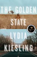 Cover image for The golden state : a novel