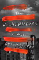 Cover image for The nightworkers : a novel