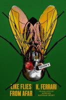 Cover image for Like flies from afar : a novel