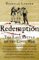 Cover image for Redemption : the last battle of the Civil War