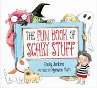 Cover image for The fun book of scary stuff