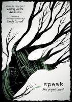 Cover image for Speak : the graphic novel