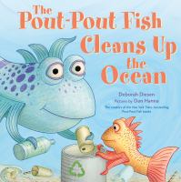 Cover image for The pout-pout fish cleans up the ocean