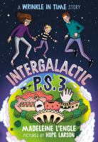 Cover image for Intergalactic P.S. 3