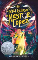 Cover image for The total eclipse of Nestor Lopez