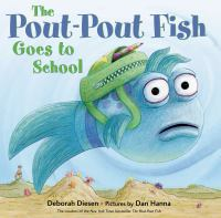 Cover image for The pout-pout fish goes to school