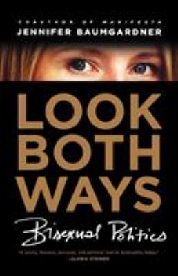 Cover image for Look both ways : bisexual politics