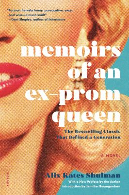 Cover image for Memoirs of an ex-prom queen : a novel