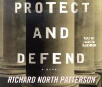 Cover image for Protect and defend [a novel]