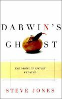 Cover image for Darwin's ghost : the Origin of Species updated