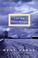 Cover image for The tie that binds : a novel