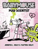 Cover image for Babymouse : mad scientist