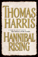 Cover image for Hannibal rising : a novel