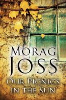 Cover image for Our picnics in the sun : a novel