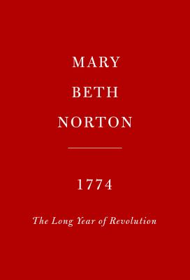 Cover image for 1774 : the long year of Revolution