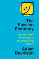 Cover image for The passion economy : the new rules for thriving in the twenty-first century