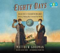 Cover image for Eighty days [Nellie Bly and Elizabeth Bisland's history-making race around the world]