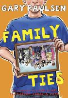 Cover image for Family ties : the theory, practice, and destructive properties of relatives