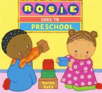 Cover image for Rosie goes to preschool
